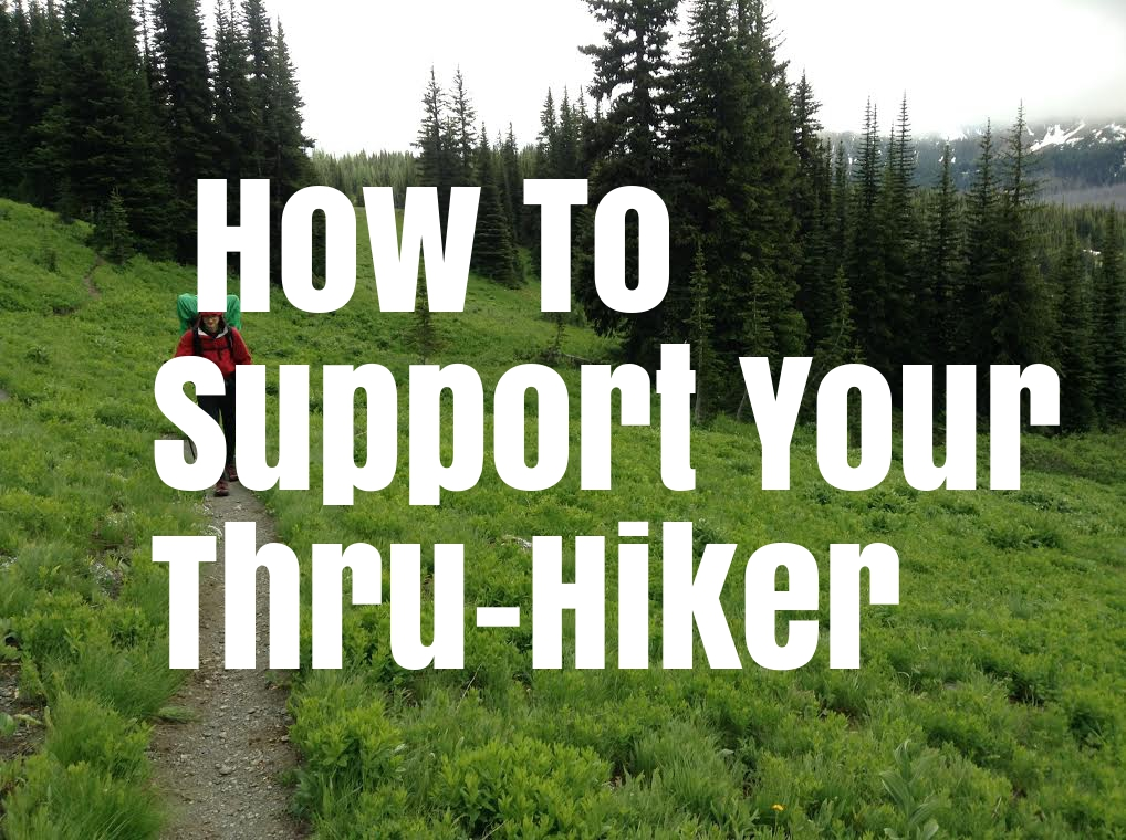 How To Support Your Thru-Hiker